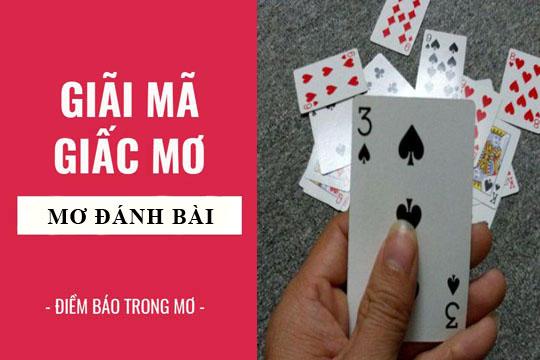 Mơ đánh bài là điềm gì