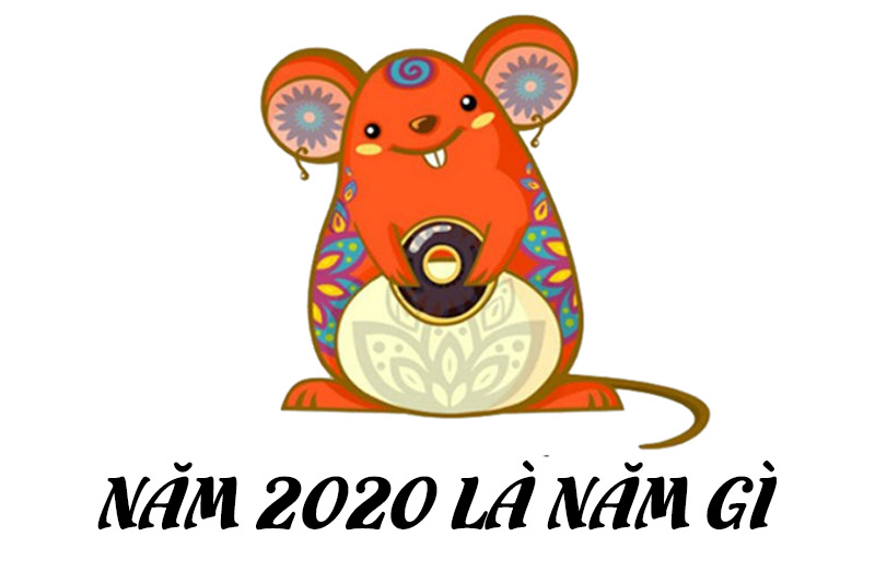 Năm 2020 là mệnh gì
